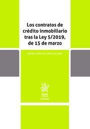 LOS CONTRATOS DE CREDITO INMOBILIARIO TRAS LA LEY 5/2019 DE 15 DE MARZO