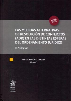 MEDIDAS ALTERNATIVAS DE RESOLUCION DE CONFLICTOS (ADR)EN LAS DISTINTAS ESFERAS DEL ORDENAMIENTO JURÍDICO