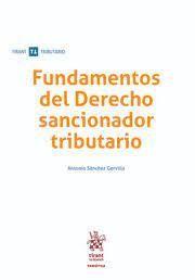 FUNDAMENTOS DEL DERECHO SANCIONADOR TRIBUTARIO