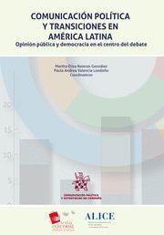 COMUNICACION POLITICA Y TRANSICIONES EN AMERICA LATINA