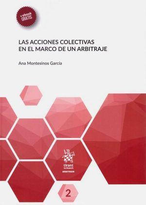 LAS ACCIONES COLECTIVAS EN EL MARCO DEL ARBITRAJE