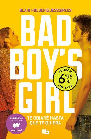 BAD BOY'S GIRL 1 TE ODIARÉ HASTA QUE TE QUIERA