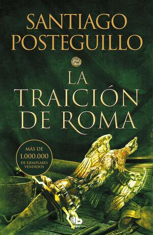 LA TRAICION DE ROMA (TRILOGÍA AFRICANUS III)