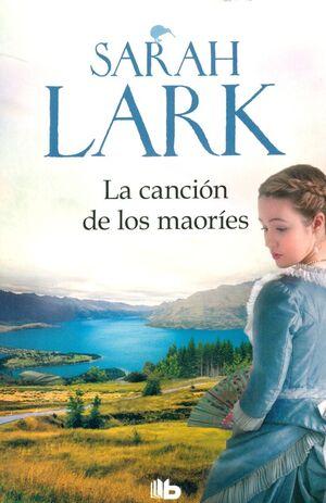 LA CANCIÓN DE LOS MAORÍES (TRILOGÍA DE LA NUBE BLANCA 2)