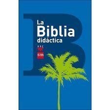 LA BIBLIA DIDACTICA