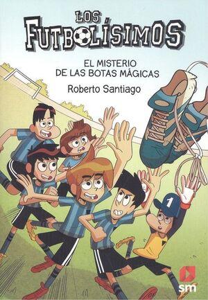 LOS FUTBOLÍSIMOS 17 MISTERIO DE LAS BOTAS MÁGICAS