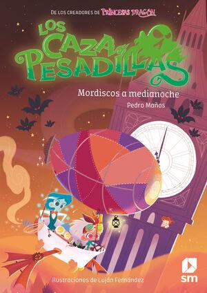 MORDISCOS A MEDIANOCHE. LOS CAZAPESADILLAS 2