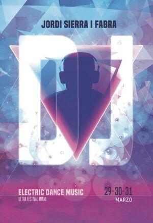 DJ. ELECTRONIC DANCE MUSIC