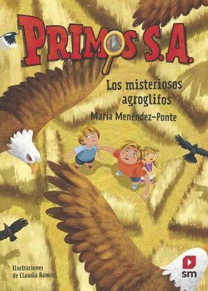 LOS MISTERIOSOS AGROGLIFOS - PRIMOS S.A. 6