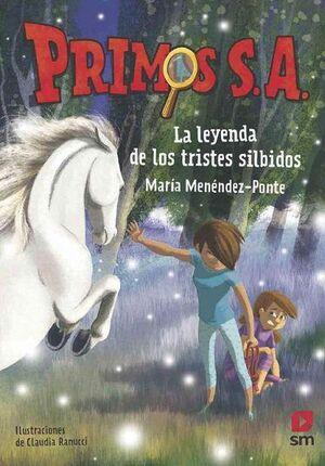 LA LEYENDA DE LOS TRISTES SILBIDOS. PRIMOS S.A. 7
