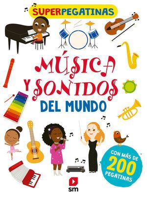 SUPERPEGATINAS. MUSICA Y SONIDOS DL MUNDO