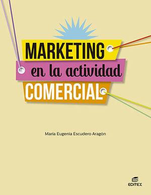 MARKETING EN LA ACTIVIDAD COMERCIAL GM 2021