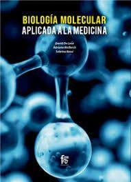 BIOLOGIA MOLECULAR APLICADA A LA MEDICINA