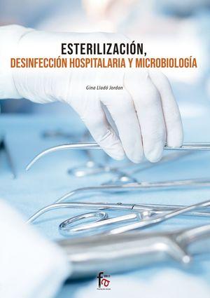 ESTERILIZACION, DESINFECCION HOSPITALARIA Y MICROBIOLOGÍA