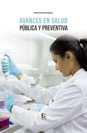 AVANCES EN SALUD PUBLICA Y PREVENTIVA