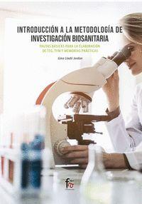 INTRODUCCION A LA METODOLOGIA DE INVESTIGACION BIOSANITARIA