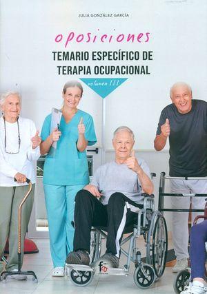 TEMARIO ESPECÍFICO DE TERAPIA OCUPACIONAL VOL. III