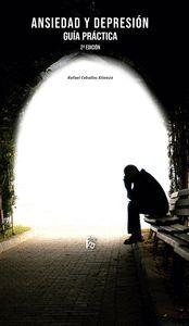 ANSIEDAD Y DEPRESIÓN: GUÍA PRÁCTICA