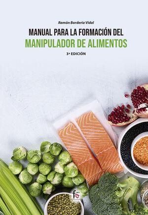 MANUAL PARA LA FORMACIÓN DEL MANIPULADOR DE ALIMENTOS