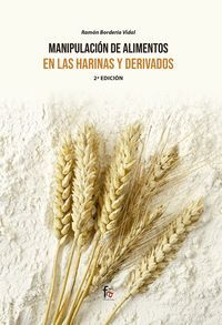 MANIPULACION DE ALIMENTOS EN HARINAS Y DERIVADOS