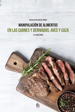 MANIPULACIÓN DE ALIMENTOS EN LAS CARNES Y DERIVADOS, AVES Y CAZA