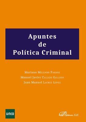 APUNTES DE POLITICA CRIMINAL