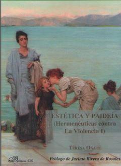 ESTETICA Y PAIDEÍA (HERMENEUTICAS CONTRA LA VIOLENCIA I)