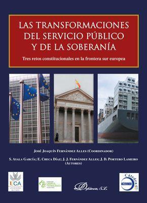 LAS TRANSFORMACIONES DEL SERVICIO PÚBLICO Y DE LA SOBERANÍA