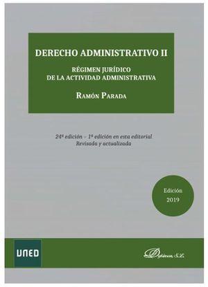 DERECHO ADMINISTRATIVO II REGIMEN JURIDICO DE LA ACTIVIDAD ADMINISTRATIVA