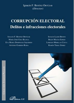 CORRUPCION ELECTORAL. DELITOS E INFRACCIONES ELECTORALES
