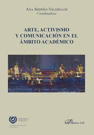 ARTE, ACTIVISMO Y COMUNICACION EN EL AMBITO ACADEMICO