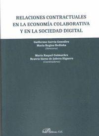RELACIONES CONTRACTUALES EN LA ECONOMÍA COLABORATIVA Y EN LA SOCIEDAD DIGITAL