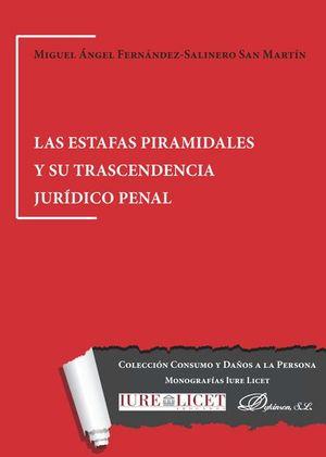 LAS ESTAFAS PIRAMIDALES Y SU TRASCENDENCIA JURIDICO PENAL