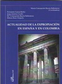 ACTUALIDAD DE LA EXPROPIACION EN ESPAÑA Y EN COLOMBIA