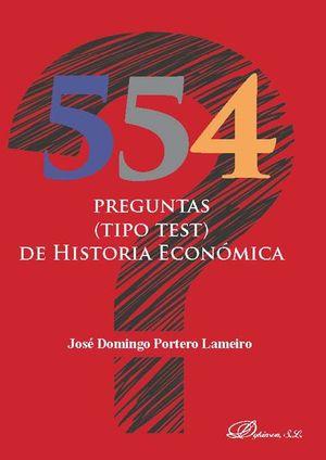 554 PREGUNTAS (TIPO TEST) DE HISTORIA ECONÓMICA