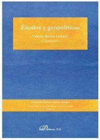 ÉXODOS Y GEOPOLÍTICAS