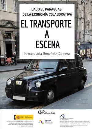 EL TRANSPORTE A ESCENA