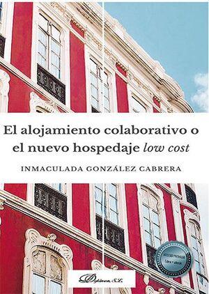 EL ALOJAMIENTO COLABORATIVO O EL NUEVO HOSPEDAJE LOW COST