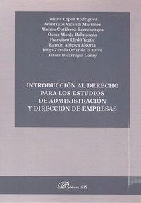 INTRODUCCION AL DERECHO PARA LOS ESTUDIOS DE ADMINISTRACION Y DIRECCIÓN DE EMPRESAS