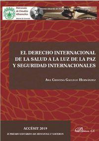 EL DERECHO INTERNACIONAL DE LA SALUD A LA LUZ DE LA PAZ Y SEGURIDAD INTERNACIONALES