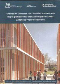 EVALUACION COMPARADA DE LA CALIDAD NORMATIVA DE LOS PROGRAMAS DE ENSEÑANZA BILINGUE EN ESPAÑA