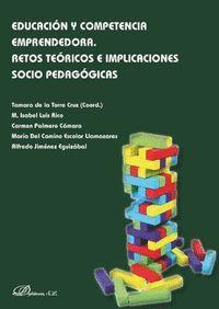 EDUCACIÓN Y COMPETENCIA EMPRENDEDORA. RETOS TEÓRICOS E IMPLICACIONES SOCIO PEDAGOGICAS