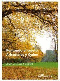 PENSANDO EL SUJETO: ARISTÓTELES Y QUINE