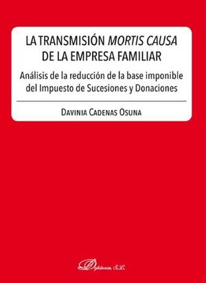 LA TRANSMISIÓN MORTIS CAUSA DE LA EMPRESA FAMILIAR