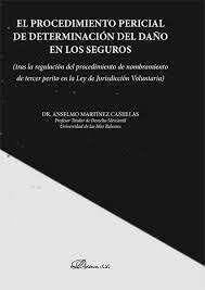 EL PROCEDIMIENTO PERICIAL DE DETERMINACIÓN DEL DAÑO EN LOS SEGUROS