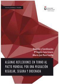 ALGUNAS REFLEXIONES EN TORNO AL PACTO MUNDIAL POR UNA MIGRACION REGULAR, SEGURA Y ORDENADA