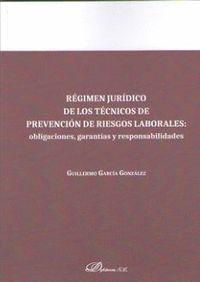 REGIMEN JURIDICO DE LOS TECNICOS DE PREVENCION DE RIESGOS LABORALES