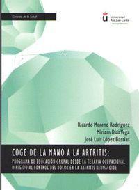 COGE DE LA MANO A LA ARTRITIS: PROGRAMA DE EDUCACION GRUPAL DESDE LA TERAPIA OCUPACIONAL