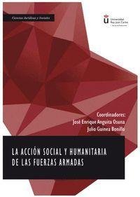 LA ACCION SOCIAL Y HUMANITARIA DE LAS FUERZAS ARMADAS