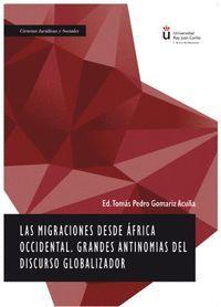 MIGRACIONES DESDE ÁFRICA OCCIDENTAL. GRANDES ANTINOMIAS DEL DISCURSO GLOBALIZADOR